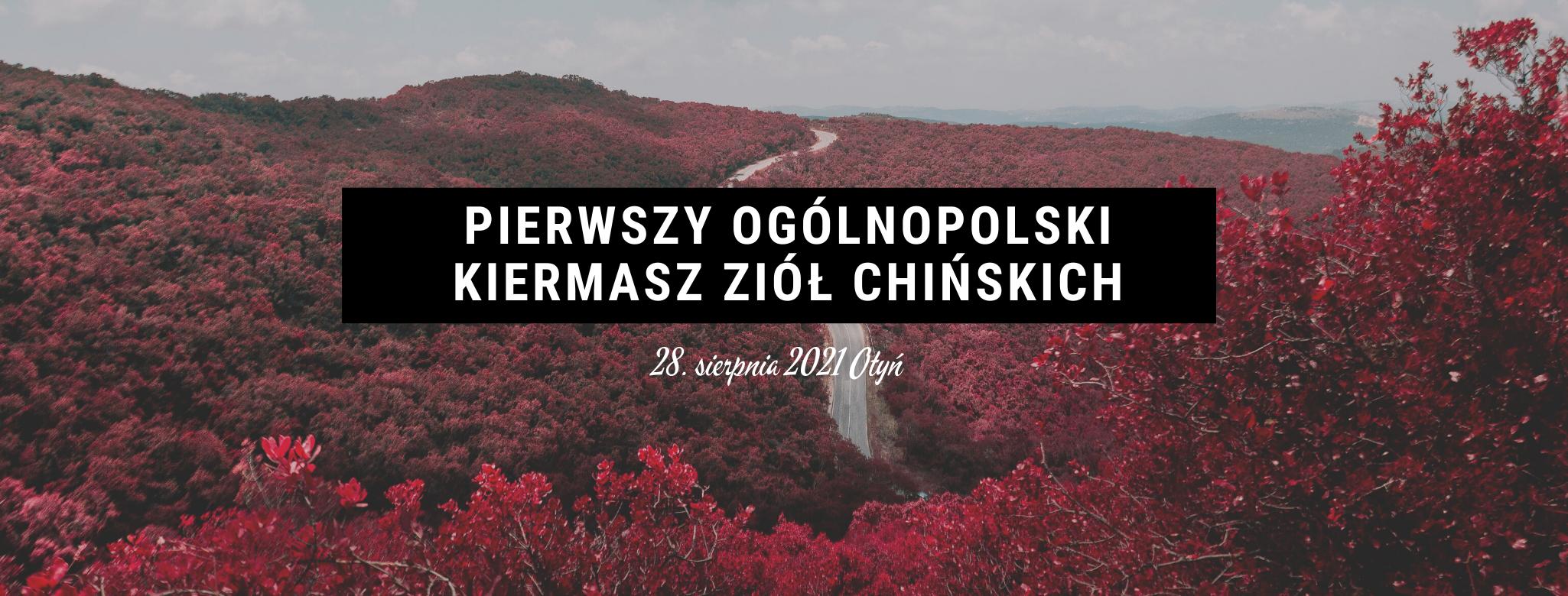 Pierwszy Ogólnopolski Kiermasz Ziół Chińskich w Otyniu na Ziemi Lubuskiej